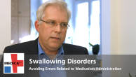 Swallowing Disorders – avoiding errors related to medication administration