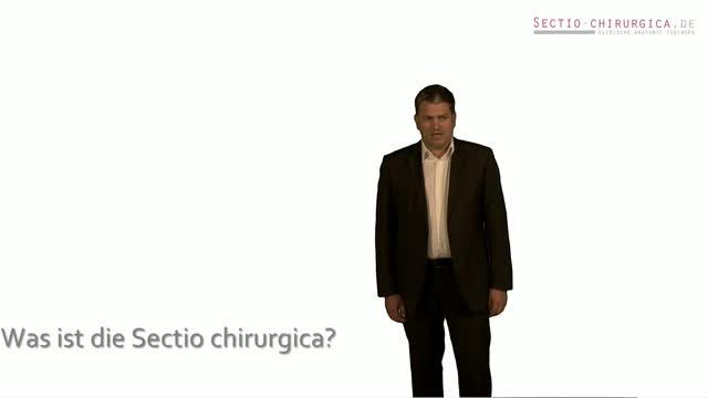 Was ist die Sectio chirurgica? - Sectio chirurgica - DocCheck TV