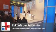 Zukunft der Prävention - Gesundheitsmanagement in der digitalen Welt