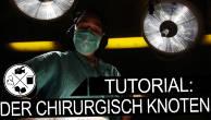 Vlog #2 - Der chirurgische Knoten