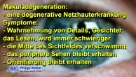 Erkrankungen der Augen - Simulation der Makuladegeneration