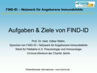 FIND-ID-Sprecher Prof. Dr. med. Volker Wahn präsentiert das Ärztenetzwerk FIND-ID