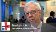 Medizin 4.0 – Sind wir bereit für neue Lösungen?