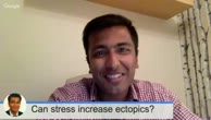 Can stress cause ectopics