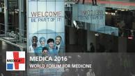 MEDICA 2016 - Weltforum der Medizin