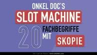 Onkel Doc`s Slot-Machine - Fachbegriffe mit -skopie! Kennst du sie alle?