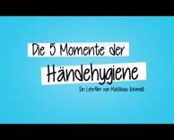 Die fünf Momente der Händehygiene