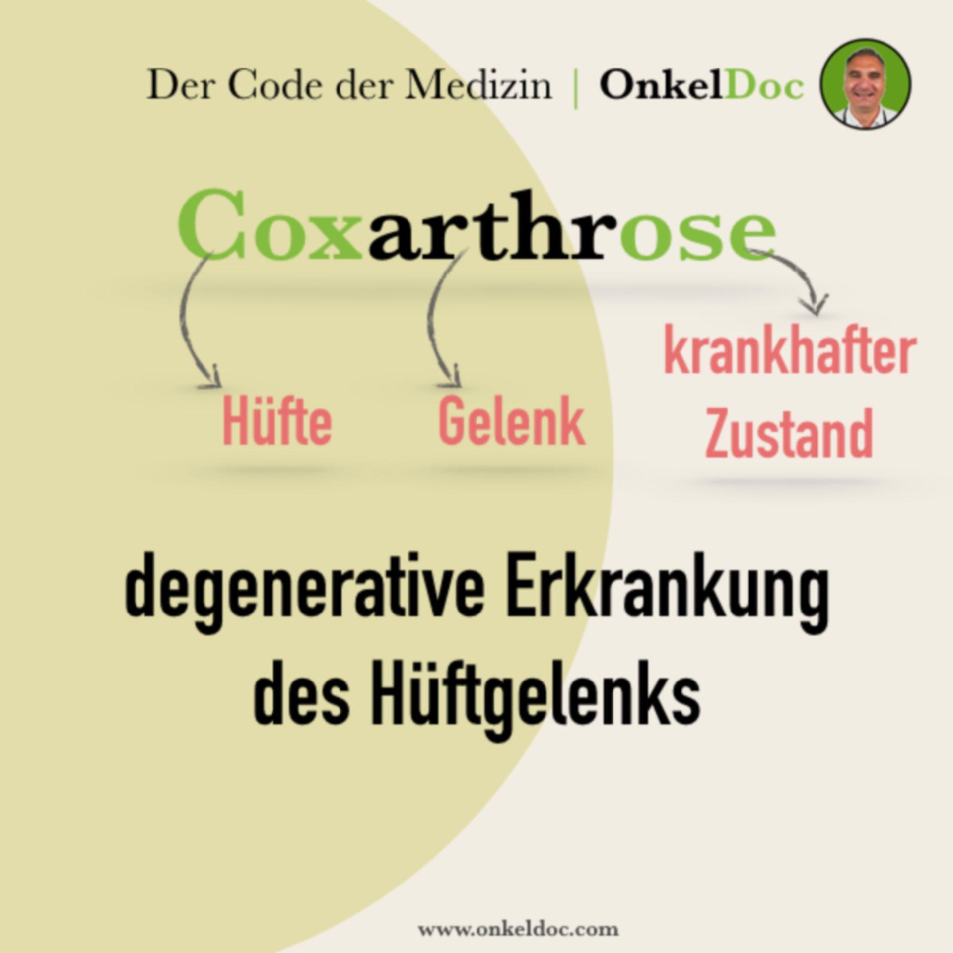 Der Code der Coxarthrose