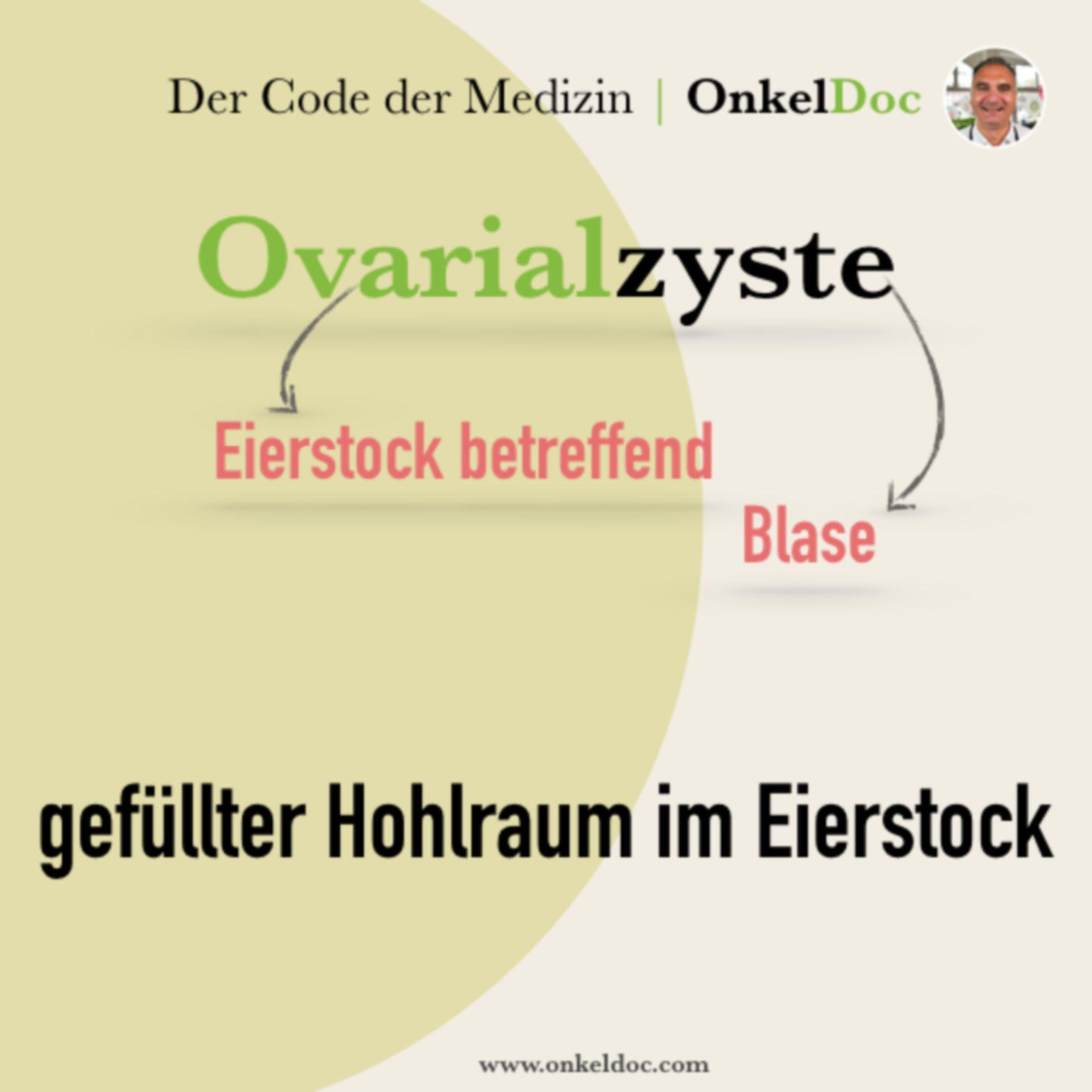 Der Code der Ovarialzyste