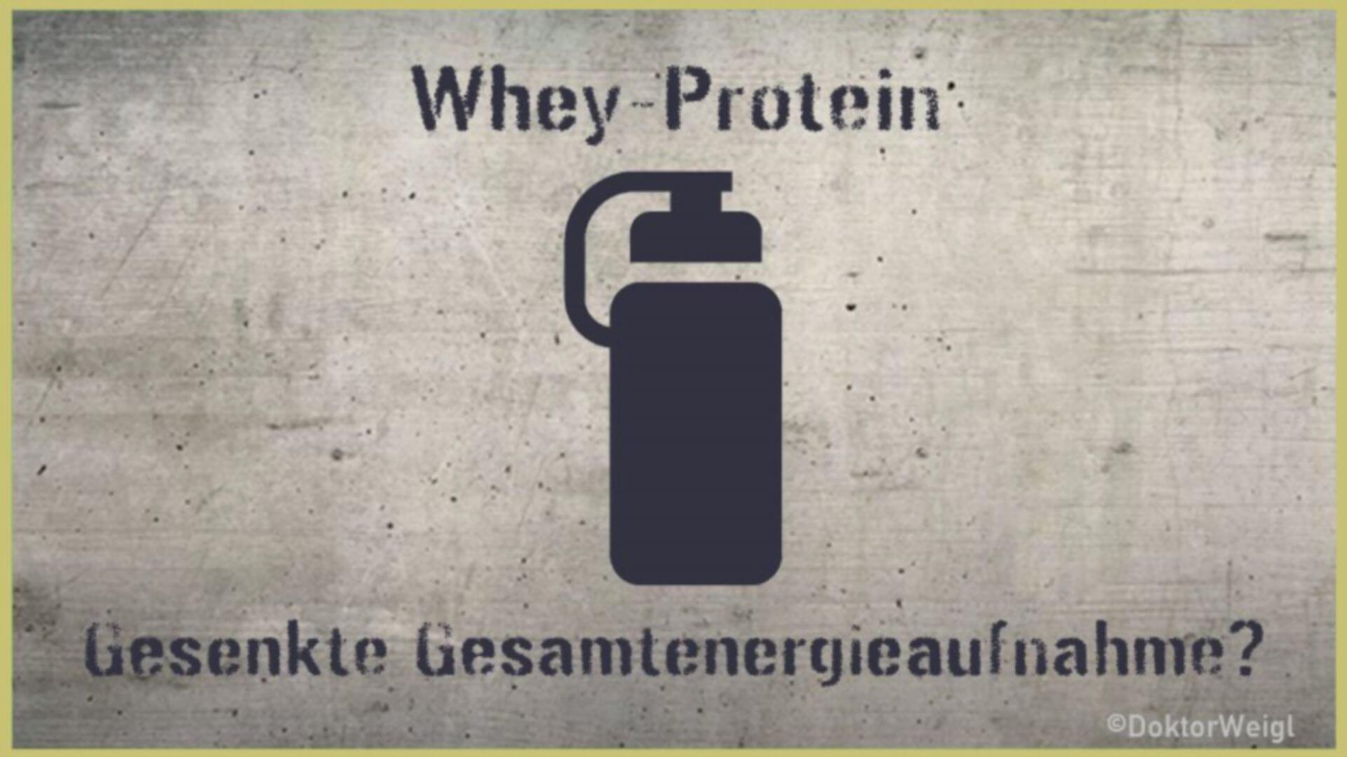 Senkt Whey-Protein die Gesamtenergieaufnahme über den Tag?