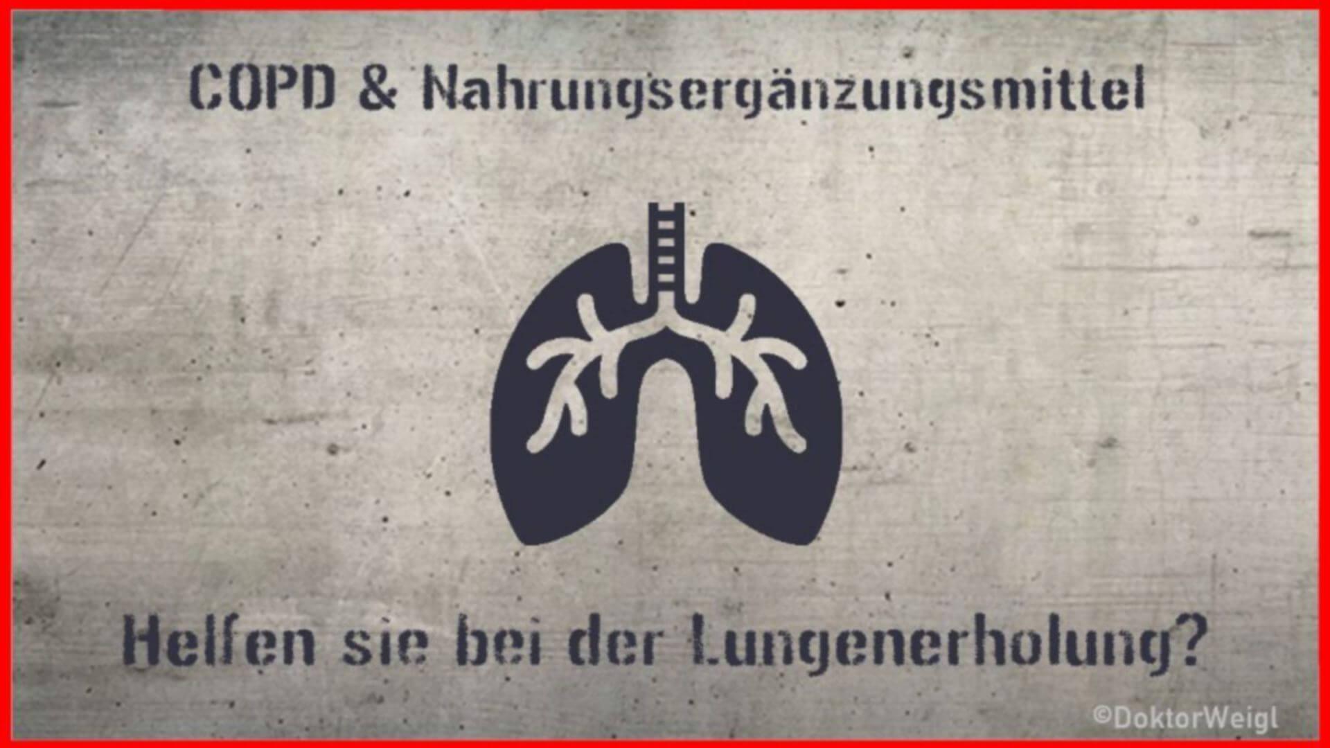 Unterstützen Nahrungssupplemente die Lungenrehabilitation bei COPD?