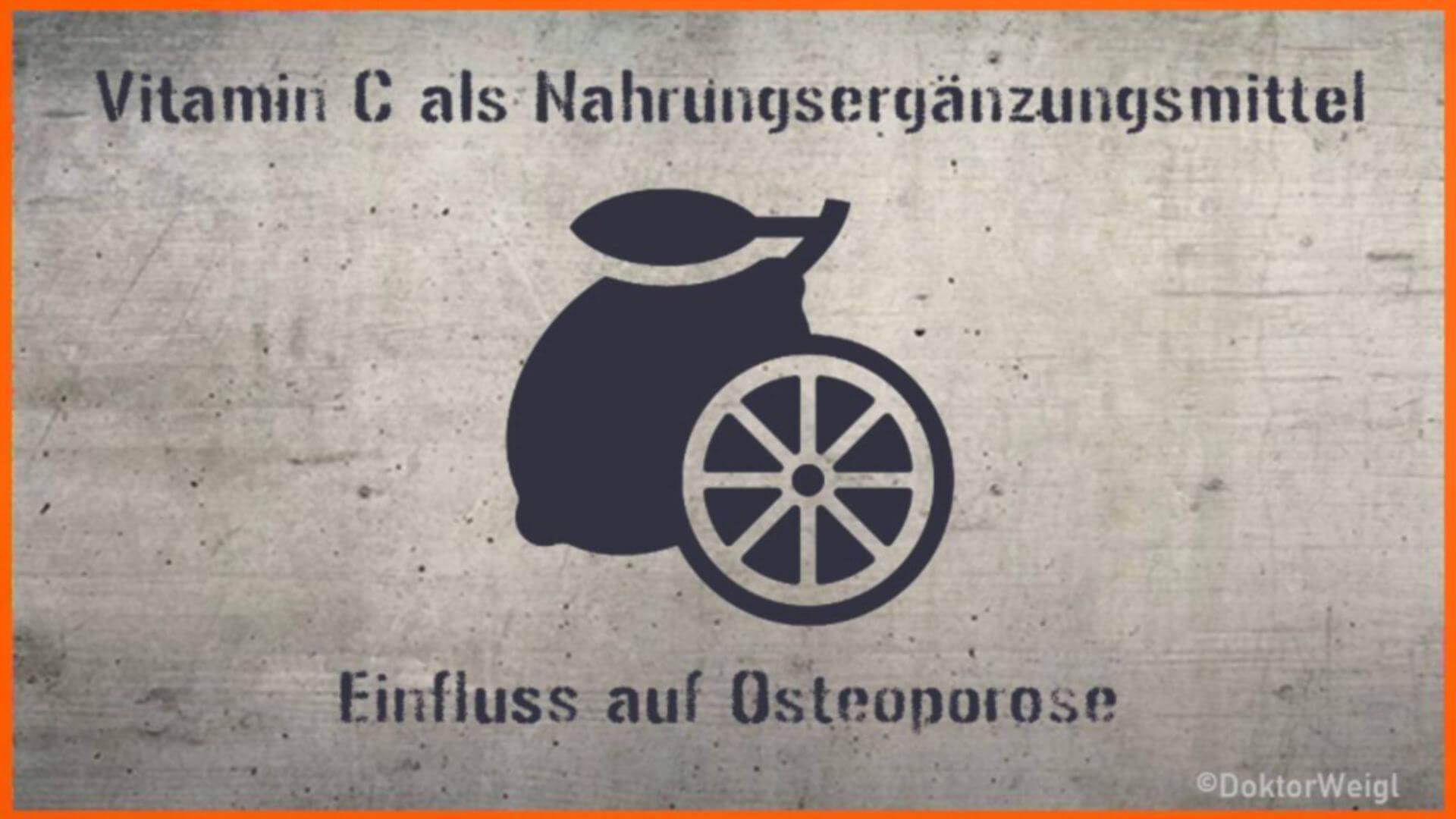 Der Klassiker: Vitamin C gegen Osteoporose – eine Analyse