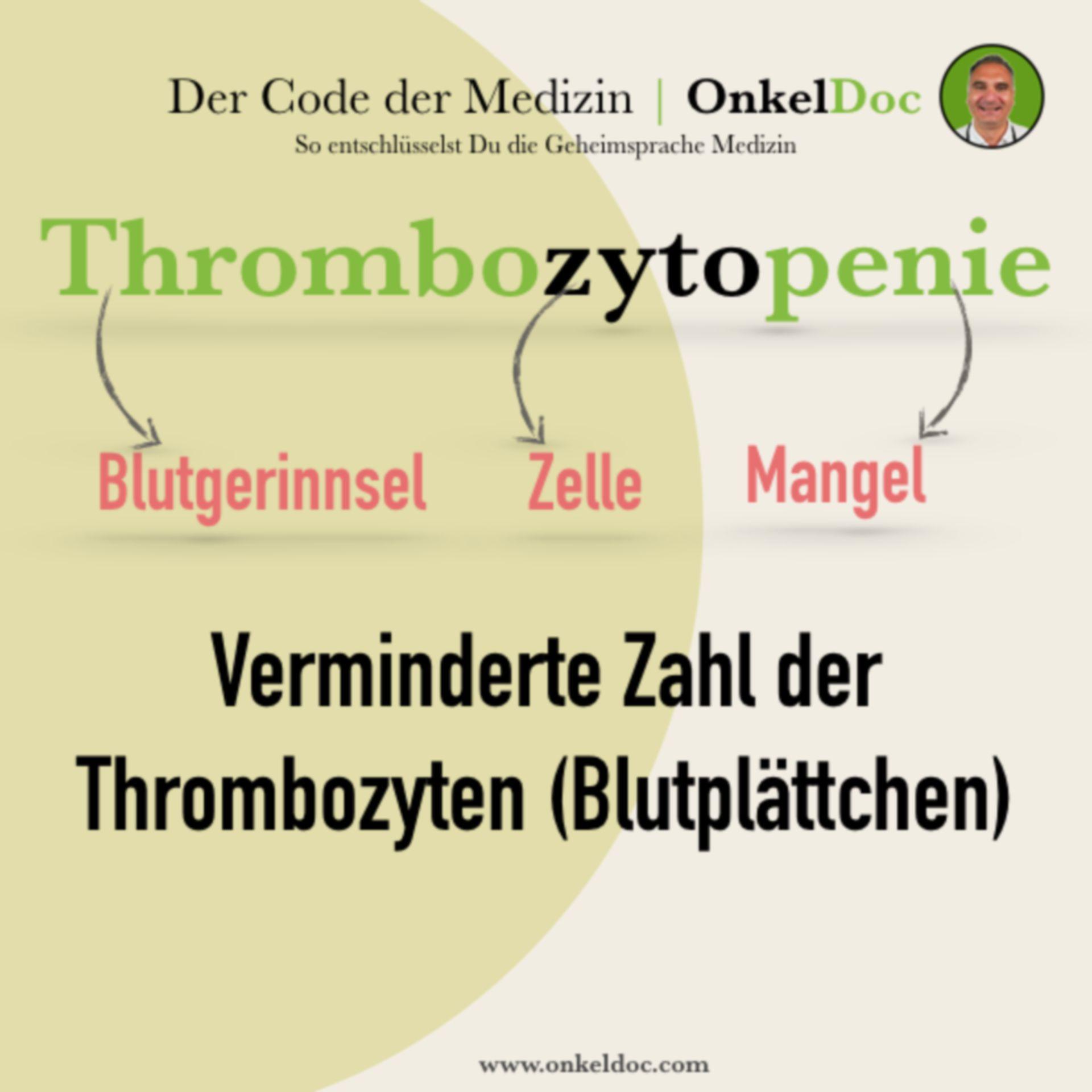 Der Code der Thrombozytopenie