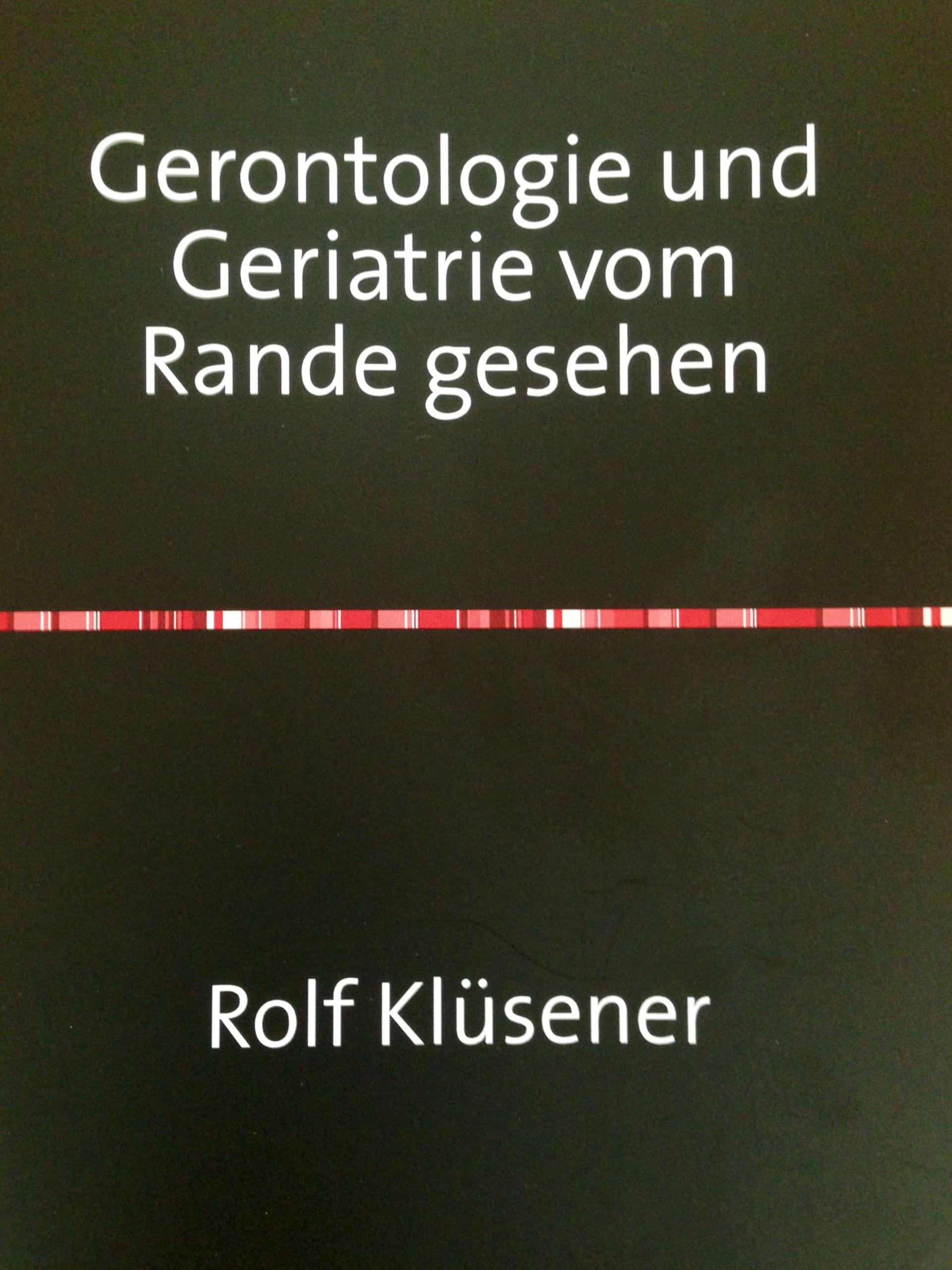 Gerontologie und Geriatrie vom Rande gesehen  ( Suchmaschine )