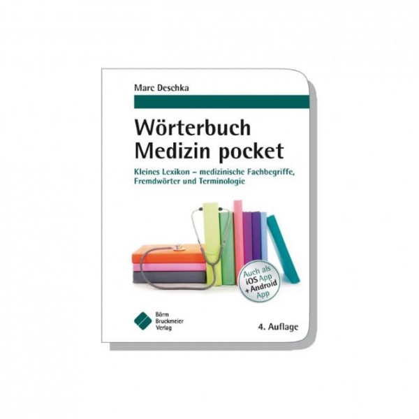 Wörterbuch Medizin, kleines Lexikon
