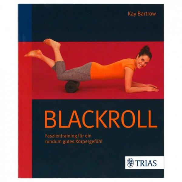 Buch: Blackroll Faszientraining für ein rundum gutes Körpergefühl